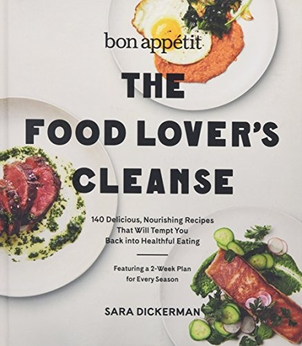 libro bon appetit: the food lover's cleanse: 140 delicious,
