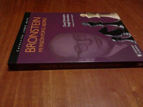 libro, bronstein mi pasión por el ajedrez de david bronstein
