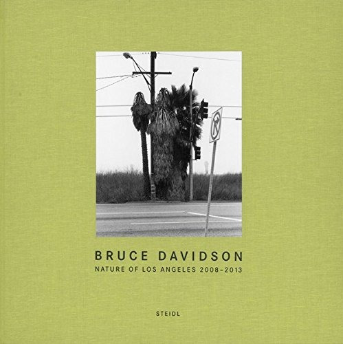 libro bruce davidson: nature of los angeles 2008-2013