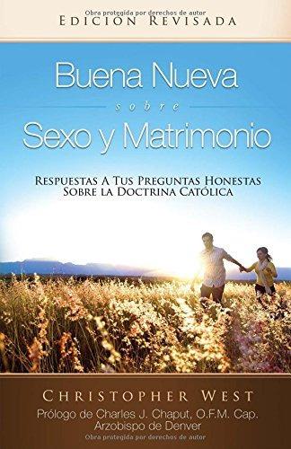 libro : buena nueva sobre sexo y matrimonio (good news ab...