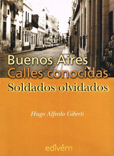 libro  buenos aires, calles conocidas soldados olvidados