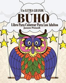Libro Buho Libro Para Colorear Para Los Adultos En Let