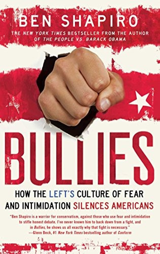 libro bullies: how the left's culture of fear and intimidati