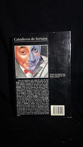 libro ''caballeros de fortuna'' luis landero