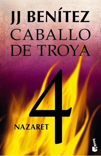 libro, caballo de troya 4 nazaret  de j. j. benitez.
