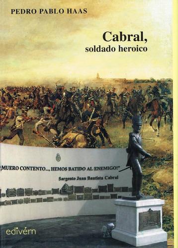 libro cabral, soldado heroico.