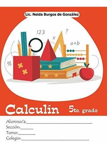 libro : calculín 5 matemática para niños  - burgos de...
