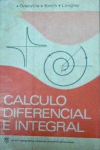 libro, calculo diferencial e integral granville smith longle