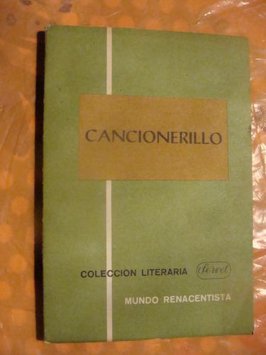 libro cancionerillo , colección literaria servet , año 1964