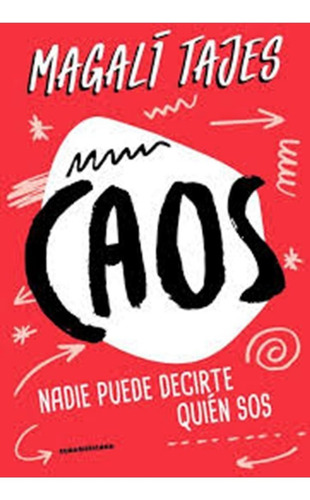 libro caos - magalí tajes