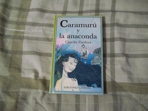 libro caramurú y la anaconda, concha zardoya.