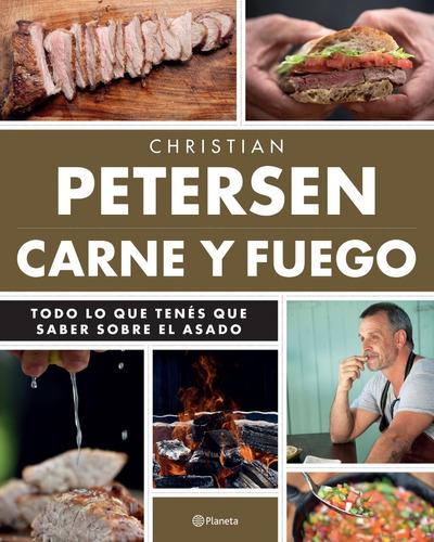 libro carne y fuego - christian petersen - asado - planeta
