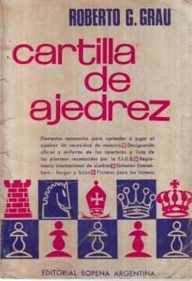 libro, cartilla de ajedrez de roberto g. grau.