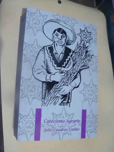 libro catecismo agrario , julio cuadros , año 1999 ,  771 pa