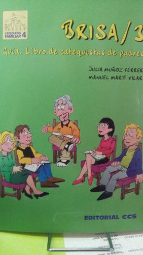 libro catequistas de padres guia . brisa 3 catequesis flia.
