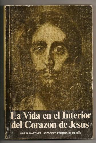 libro católico vida en el interior del corazón de jesús 1965