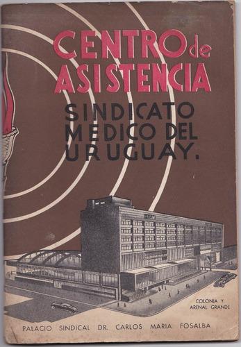 libro - centro de asistencia sindicato medico uruguay1959