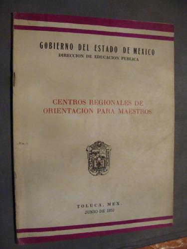 libro centros regionales de orientacion para maestros  , año