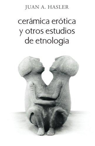 libro : ceramica erotica y otros estudios de etnologi (2524)