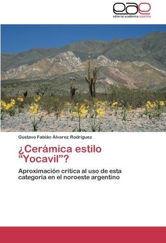 libro : ¿ceramica estilo yocavil?: aproximacion cr...