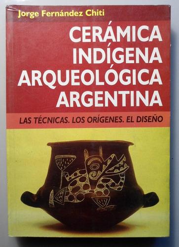 libro cerámica indígena arqueológica argentina (3125)