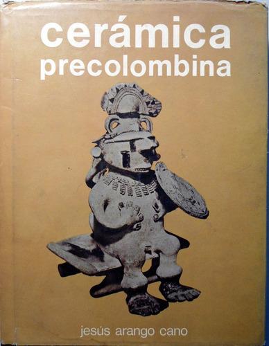libro cerámica precolombina jesús arango cano (3126)