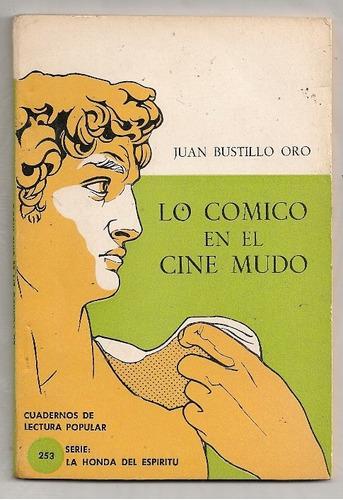 libro chaplin lo cómico cine mudo juan bustillo oro 1970