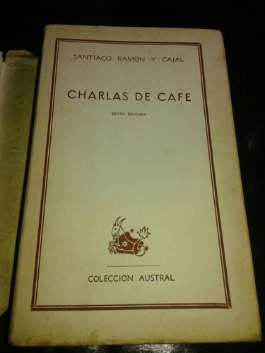 libro charlas de café santiago ramón y cajal