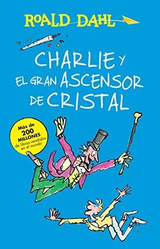 libro charlie y el gran ascensor de cristal - nuevo