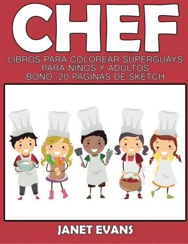 Libro : Chef: Libros Para Colorear Superguays Para Niños... - $ 709 ...