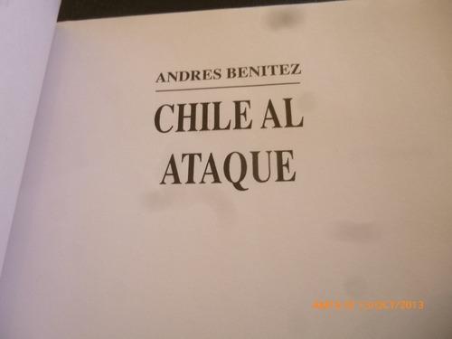 libro chile al ataque -andres benitez (572w