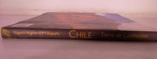 libro chile tierra de contrastes e. hughes fundación tzedaká