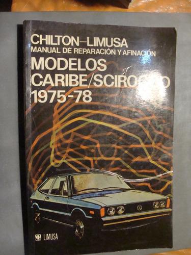 libro chilton limusa manual de reparacion y afinacion modelo