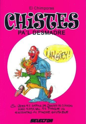 libro chistes pa'l desmadre/ jokes for chaos - nuevo