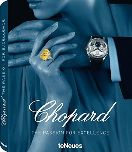 libro chopard: the passion for excellence - nuevo
