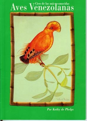 libro, cien de las más conocidas aves venezolanas de phelps.