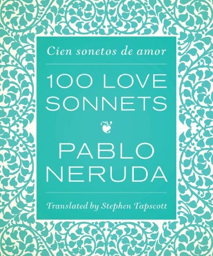 libro cien sonetos de amor / 100 love sonnets - nuevo