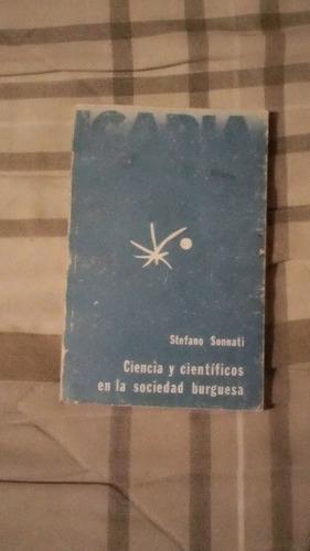 libro ciencia y científicos en la sociedad burguesa, stefano