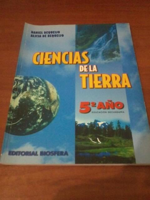 Libro Ciencias De La Tierra 5to Año Editorial Biosfera