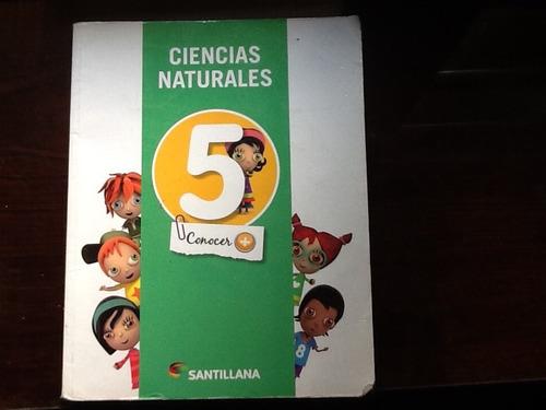 libro ciencias naturales 5 conocer + santillana