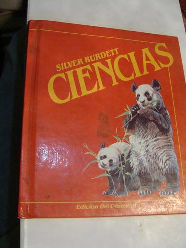 libro ciencias , silver burdett , 186 paginas   , año 1985