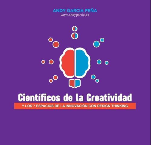 libro  científicos de la creatividad  mba andy garcia peña