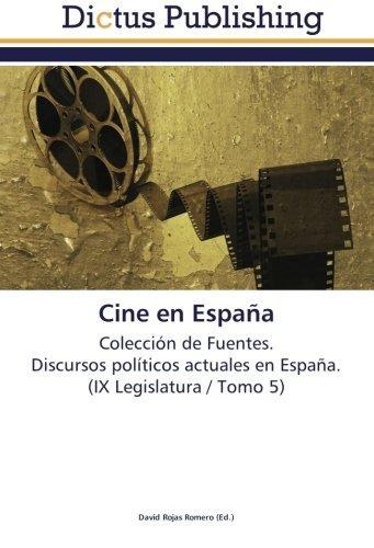 libro : cine en españa: coleccion de fuentes.  discursos..