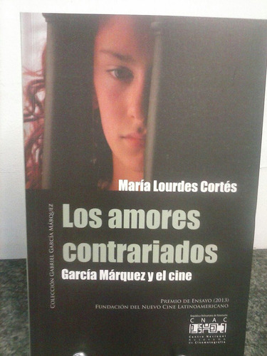 libro cine: los amores contrariados garcía márquez y el cine