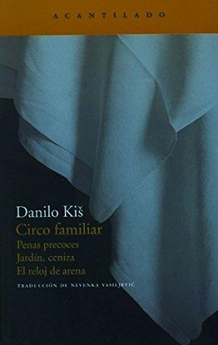 libro circo familiar: penas precoces jardin, c - nuevo