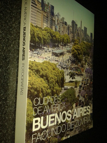 libro ciudades de américa buenos aires facundo zuviria