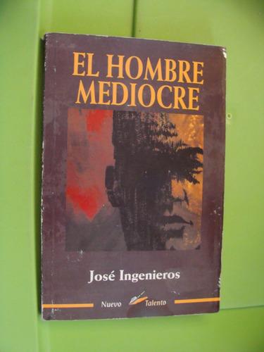 libro clave 1 el hombre mediocre , jose ingenieros  , 255 pa