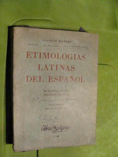 libro  clave 78 etimologias latinas del español , agustin ma