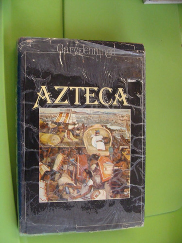 libro clave 87 azteca gary jennings  , año 1983 , 391 pagina