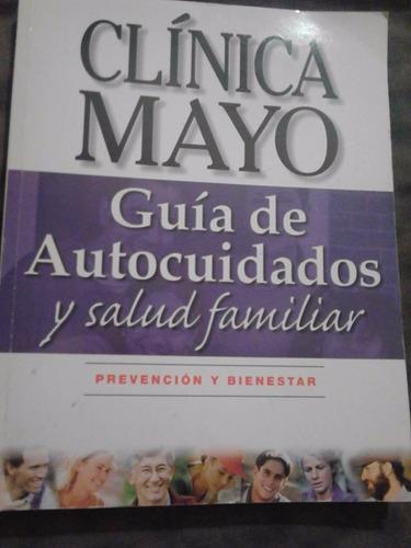 libro clinica mayo guia de autocuidados y salud famili usado